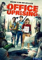 Office Uprising full movie