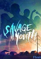 Savage Youth full movie