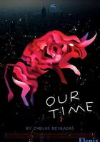 Our Time full movie