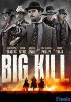 Big Kill full movie