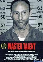 Wasted Talent full movie