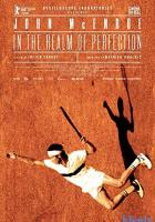John McEnroe: In the Realm of Perfection full movie