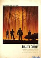 Bullitt County full movie