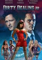Dirty Dealing 3D full movie