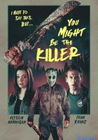 You Might Be the Killer full movie