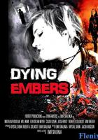 Dying Embers full movie
