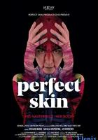 Perfect Skin full movie
