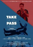 Take the Ball Pass the Ball: The Making of the Greatest Team in the World full movie