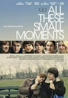 All These Small Moments full movie