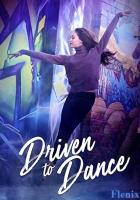 Driven to Dance full movie