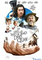 The Man Who Killed Don Quixote full movie