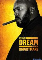 American Dream/American Knightmare full movie