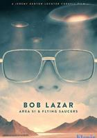 Bob Lazar: Area 51 & Flying Saucers full movie