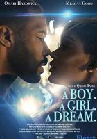 A Boy. A Girl. A Dream. full movie