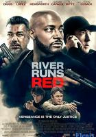 River Runs Red full movie