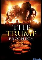 The Trump Prophecy full movie