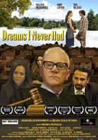 Dreams I Never Had full movie