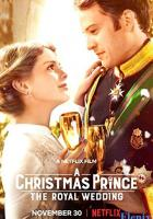 A Christmas Prince: The Royal Wedding full movie