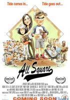 All Square full movie