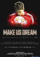 Make Us Dream full movie