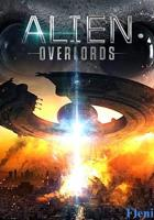 Alien Overlords full movie