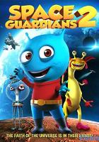 Space Guardians 2 full movie