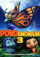 Pondemonium 3 full movie