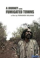 A Journey to the Fumigated Towns full movie
