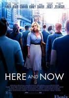Here and Now full movie