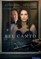 Bel Canto full movie