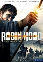 Robin Hood: The Rebellion full movie