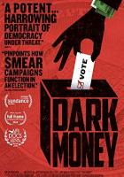 Dark Money full movie