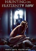 Haunting on Fraternity Row full movie