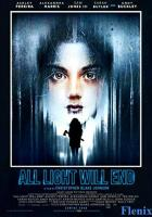 All Light Will End full movie