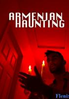 Armenian Haunting full movie