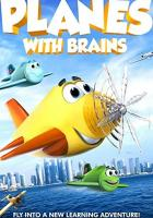 Planes with Brains full movie