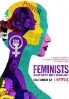 Feminists: What Were They Thinking? full movie