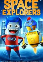 Space Explorers full movie