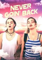 Never Goin' Back full movie