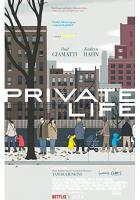 Private Life full movie