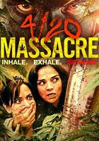 4/20 Massacre full movie