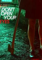 Don't Open Your Eyes full movie