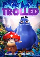 Trolled full movie