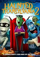 Haunted Transylvania 2 full movie