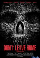 Don't Leave Home full movie