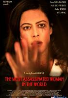 The Most Assassinated Woman in the World full movie