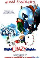 Eight Crazy Nights full movie