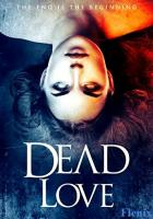 Dead Love full movie