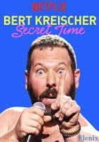 Bert Kreischer: Secret Time full movie