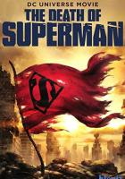 The Death of Superman full movie